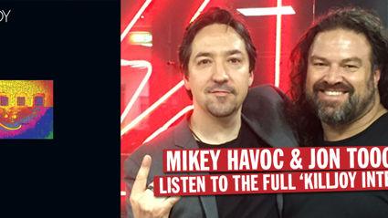 Mikey Havoc & Jon Toogood 'The Killjoy Interview'