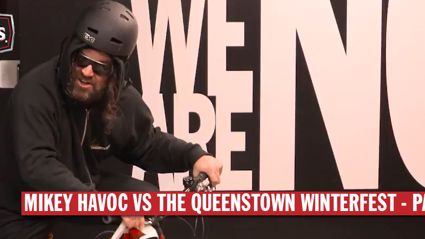 Mikey Havoc Vs The Queenstown Winterfest - Part I