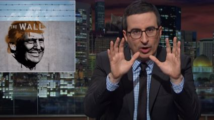 John Oliver Vs Donald Trump And His Border Wall