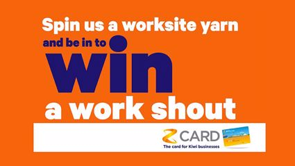 Win A Worksite Shout With Z