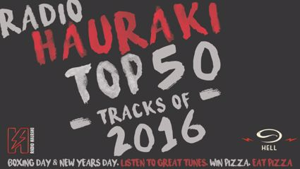 Radio Hauraki's Top 50 of 2016 with Hell Pizza