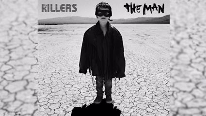 "Listen to the new song from The Killers called ""The Man"""