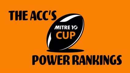 The ACC's Mitre 10 Cup Power Rankings - Round 3