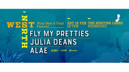 AUCKLAND: Win tickets to see Fly My Pretties at the North West Wine, Beer & Food Festival