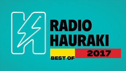 Radio Hauraki's Best of 2017