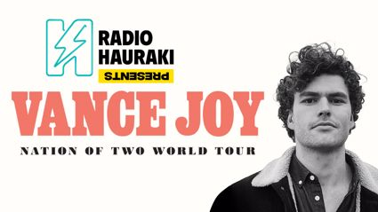 Radio Hauraki presents Vance Joy's 'Nation Of Two Tour'