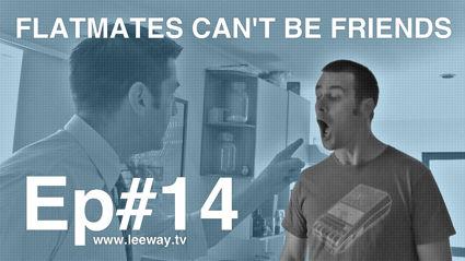 Leeway: Ep 14 - The Break-Up