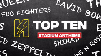 Radio Hauraki's Top 10 - Stadium Anthems