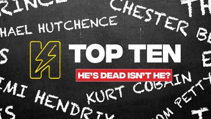 Radio Hauraki's Top 10 - He's Dead Isn't He?