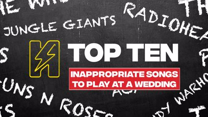 Radio Hauraki's Top 10 - Inappropriate Songs To Play At A Wedding