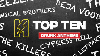 Radio Hauraki's Top 10 - Drunk Anthems