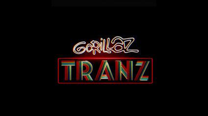 "Listen to the new single ""Tranz"" from Gorillaz"
