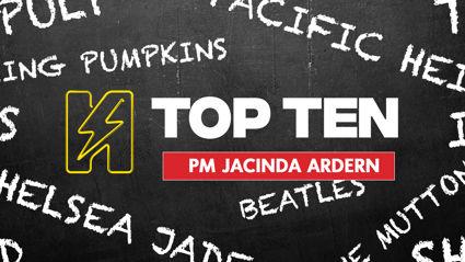 Radio Hauraki's Top 10 - PM Jacinda Ardern