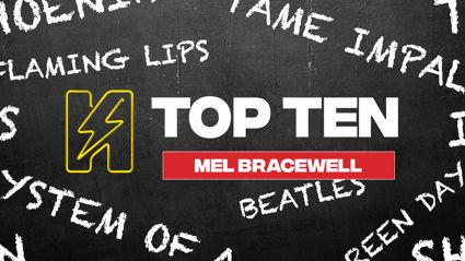 Radio Hauraki's Top 10 - Mel Bracewell