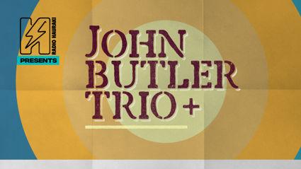 Radio Hauraki presents John Butler Trio live