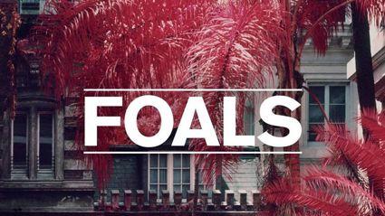 Foals - Exits