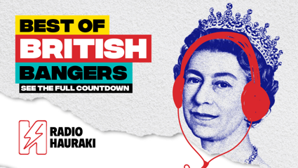 Radio Hauraki's Queen's Birthday - Best of British Countdown