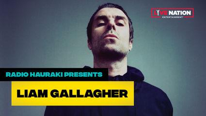Radio Hauraki presents Liam Gallagher live!