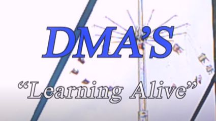 "Watch the video for the new DMA's song ""Learning Alive"""