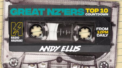 Great NZers Top 10 Mixtape - Andy Ellis