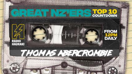 Great NZers Top 10 Mixtape - Tom Abercrombie